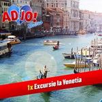 "Concurs ""Adio Show"": castiga o excursie la Venetia"