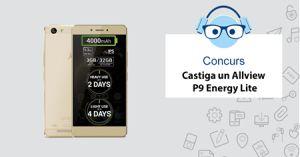 Câștigă un smartphone Allview P9 Energy Lite
