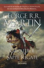 """Castiga cartea """"Cavalerul celor sapte regate"""" de George R. R. Martin"""