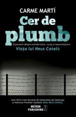 """Castiga 3 carti """"Cer de plumb"""" de Carme Marti"""