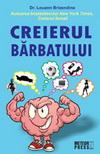"""Castiga cartea """"Creierul barbatului"""" de Dr. Louann Brizendine"""