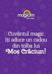 """Concurs """"Cuvantul Magic"""": castiga zilnic cadouri de Craciun de la Magic FM"""