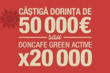 Castiga 50.000 de euro si 20.000 de pachete Doncafe Green Active 250g