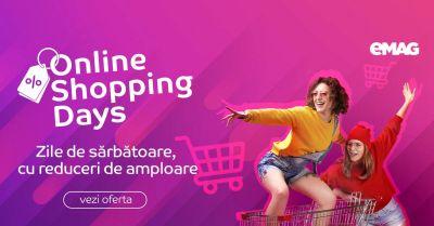 Profită de reducerile eMAG Online Shopping Days