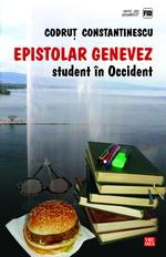 """Castiga 3 carti """"Epistolar genevez. Student în Occident"""" de Codrut Constantinescu"""