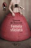 """Castiga cartea """"Femeia sfasiata"""" de Simone de Beauvoir"""