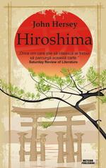 """Castiga 3 carti """"Hiroshima"""" de John Hersey"""
