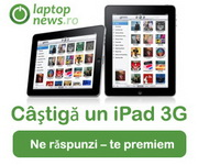 Castiga un iPad 3G 16 GB si alte premii oferite de LaptopNews