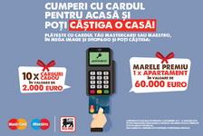 Castiga un apartament de 60.000 de euro si 10 carduri cadou in valoare de 20.000 de euro