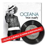 """Câştigă albumul Oceana: """"Love supply"""""""