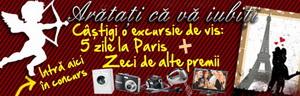 Castiga o excursie romantica la Paris si alte 26 de premii