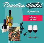 """Concurs """"Povestea vinului"""": castiga 9 vinuri premiate cu aur, accesorii pentru vin, cartea """"Povestea Vinului"""" si 4 seturi de pahare Riedel"""