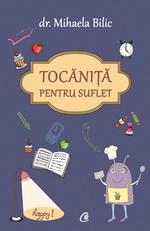"""Castiga 3 carti """"Tocanita pentru suflet"""" de dr. Mihaela Bilic"""
