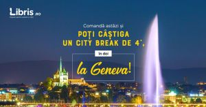 Câștigă un city break de 4 stele la Geneva