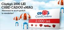 Castiga un voucher eMAG in valoare de 2.000 de lei